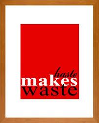 essay on haste make waste