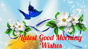 latest good morning wishes 2 best good morning wishes hd 2016