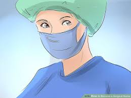 surgeon nurse 3 ways to become a surgical nurse wikihow