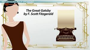 metaphors in the great gatsby video lesson transcript com