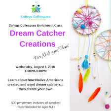 What Were Dream Catchers Used For New Dream Catcher Creations At College Colleagues Middleburg Heights