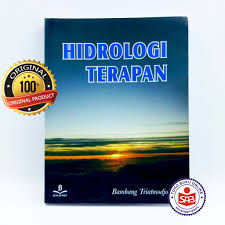 Ujian akhir semester hidrologi dan hidraulika terapan. Hidrologi Terapan Bambang Triatmodjo Shopee Indonesia