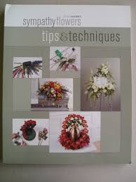 John Henry Floral Design Books Sympathy Flowers Tips Techniques Jeff Fillion David