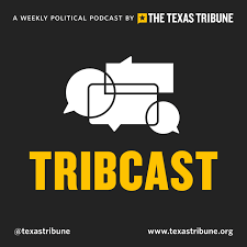 Texas Tribune TribCast