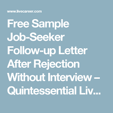 Free Sample Job Seeker Follow Up Letter After Rejection Without
