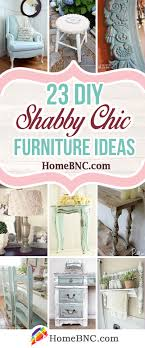 cottage chic furniture. 23 DIY Shabby Chic Furniture Ideas To Quickly And Stylishly Upgrade Your Interior Cottage E