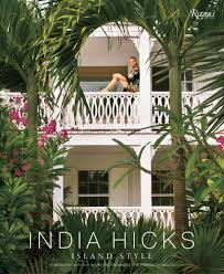An interview with acclaimed author, designer and entrepreneur, India Hicks.