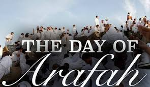 Virtue of Day of 'Arafah and State of Righteous Predecessors Therein
