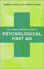 The Johns Hopkins Guide To Psychological First Aid Amazon