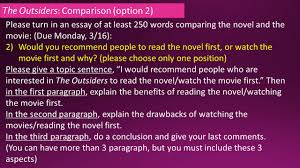 the outsiders comparison option please turn in an essay of at  the outsiders comparison option 2 please turn in an essay of at least