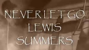 Lewis Summers - Never Let Go (Official Net Video) - YouTube