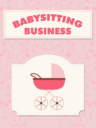 babysitting business babysitting business