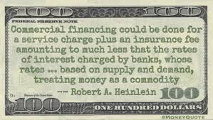 Robert Heinlein Quotes Delectable Robert A Heinlein Commercial Financing Commodity Money Quotes