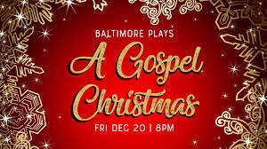Christmas Event Baltimore Plays A Gospel Christmas Creative Alliance