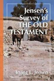 Jensens Survey Of The Old Testament By Irving L Jensen 1978 Hardcover New Edition