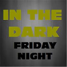 In the Dark Friday Night