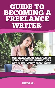 ebook for guide to becoming a lance writer   ebook for guide to becoming a lance writer use lancing websites to source content writing jobs and make money from home