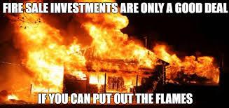 Image result for fire sale meme