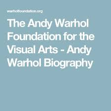 best andy warhol biography ideas andy warhol the andy warhol foundation for the visual arts was established in in accordance andy warhol s will its mission is the advancement of the visual arts