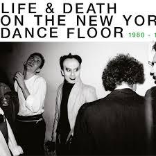 Life Death On A New York Dance Floor 1980 1983 Cd