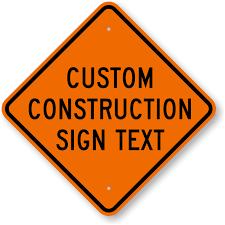 Printable Construction Signs Custom Construction Sign Sku K 3494 Mysafetysign Com