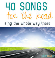 Songs For The Road 40 Road Trip Songs For The Summer Sunny Slide Up