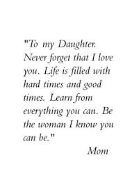 Inspirational Mom Quotes 57 Wonderful Beautiful Mother Daughter Quotes Short Cute [Complete Collection