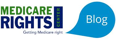 Medicare Rights Blog - Medicare updates at your fingertips
