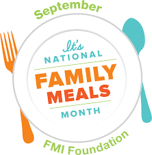 family meals month fmi food marketing institute family meals