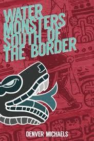book review of watermonsterssouthoftheborder from readersfavorite reviewed by liz konkel for readers