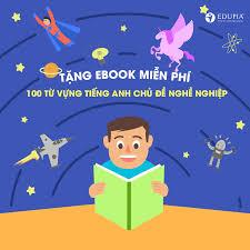 ? Tặng Ebook 100 Từ Vựng Tiếng Anh Chủ... - Tiếng Anh cho trẻ em ...