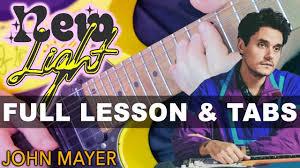 John Mayer The Light John Mayer New Light Guitar Lesson With Darryl Syms Easy Beginner Tutorial