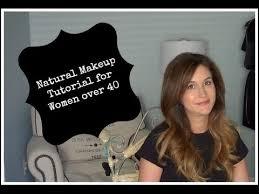 natural makeup tutorial for women over 40