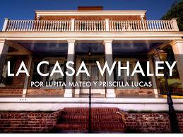 La Casa Whaley Por Lupita Mateo Y Priscilla Lucas by