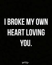Broken Heart Quotes Amazing 48 Painfully Great Broken Heart Quotes To Help You Survive Getting
