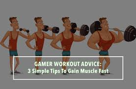 gamer workout advice follow these 3