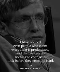 Stephen Hawking Might Have Passed Away But These 40 Quotes By Him Impressive Passed Away Quotes
