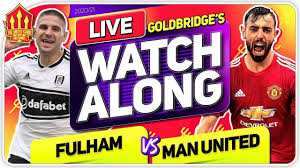 FULHAM vs MANCHESTER UNITED With Mark GOLDBRIDGE LIVE - YouTube