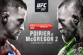 Get ufc 257 start time, location, date, bout order, tv channel, line up and conor mcgregor vs. Main Event Ufc 257 Reddit Live Stream Free Online Watch Mcgregor Vs Poirier Live Reddit Start Time Date Venue Fight Card And News Updates Film Daily