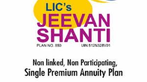 Jeevan Sathi Lic Plan Chart Lic Jeevan Shanti Plan Invest Rs 10 Lakh Today Get Rs