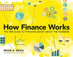 How Finance Works: The HBR Guide to ...