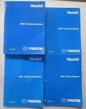 mazda5 manual 2006 mazda 5 service workshop repair manual wiring diagrams set