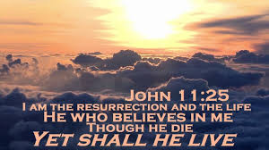 Image result for JOHN 11:25
