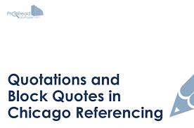 In Quote Quotations And Block Quotes In Chicago Referencing