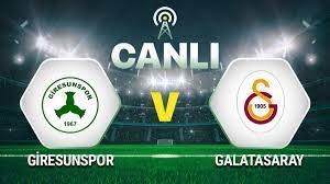 Canlı Anlatım: Giresunspor Galatasaray maçı - Spor Haberleri
