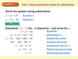 example 2 solve a linear quadratic system by substitution solve the system using substitution