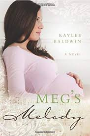 Meg's Melody: Baldwin, Kaylee: Amazon.sg: Books