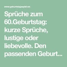Spruch Zum 60 Geburtstag Lustig Kurz Ribhot V2