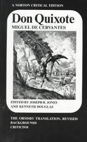 don quixote of la mancha restless classics 9780393090185 don quixote the ormsby translation revised backgrounds and sources criticism norton