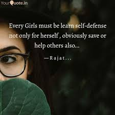 Every Girls Must Be Learn Quotes Writings By Rajat Das